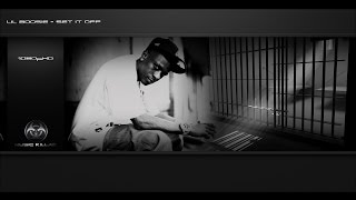 Lil Boosie - Set It Off ᴴᴰ + Lyrics YT-DCT