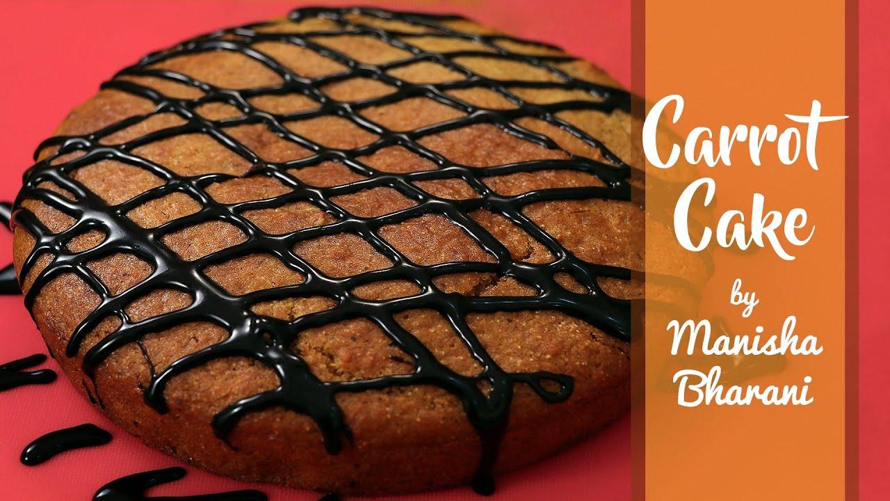 Carrot Cake Easy Eggless Carrot Cake Teatime Moist Carrot Cake