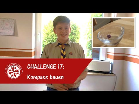 Challenge 17: Kompass bauen (Entdecker & Forscher) - Royal Rangers Hamburg #n2tohuusaward