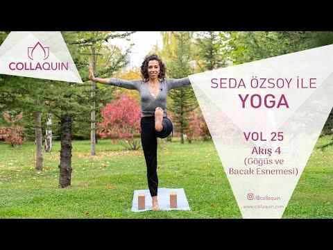 Seda Özsoy ile Yoga | Vol 25 | Akış 4 (Göğüs ve Bacak Esnemesi)