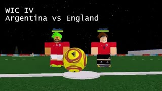 WIC IV Gruppenphasen - Argentinien vs England - Ziele & Highlights (FIRST HALF ONLY, ROBLOX)