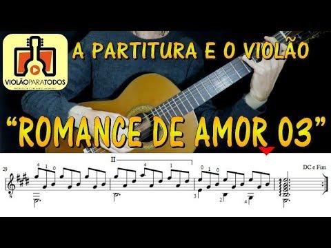 Romance de Amor 3 a Partitura e o Violão Para Todos