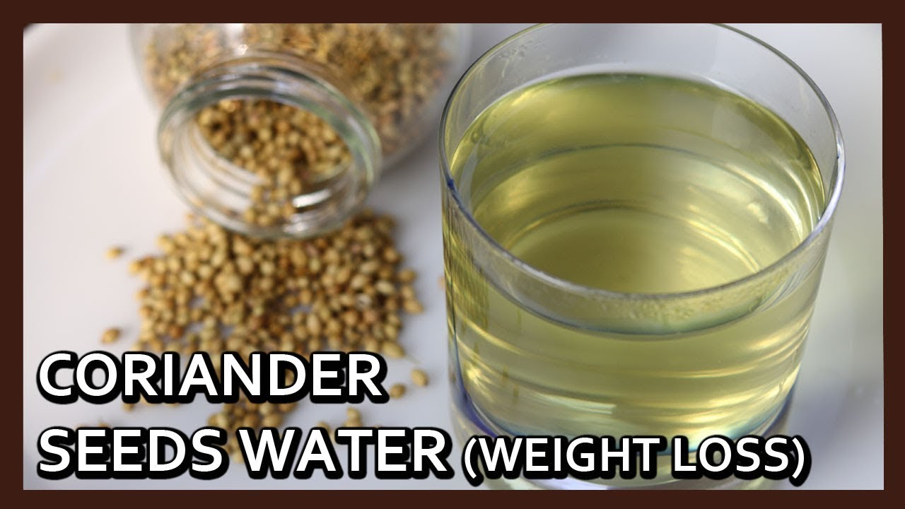 coriander seeds water - magical drink for weight loss | herbal weight loss  drinkhealthy kadai