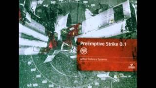 PreEmptive Strike 0.1 - Lethal Defense Systems V1