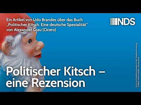 """""""Politischer Kitsch. Eine deutsche Spezialität"""" – Rezension Alexander Graus Buch von Udo Brandes"""