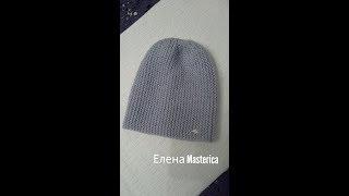 Вязание женской шапки/Knitting women's hats/Елена Masterica
