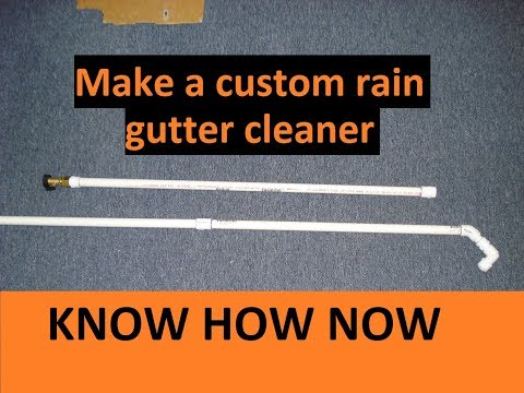 Rain Gutter Cleaning Tool DIY