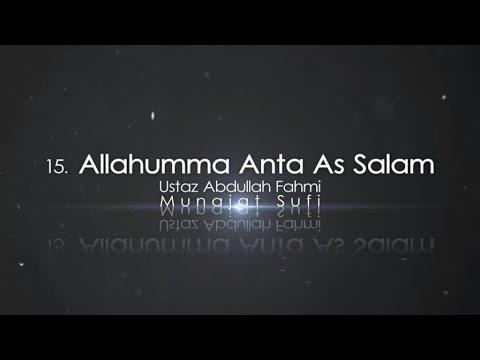 Ustaz Abdullah Fahmi - Allahumma Anta As Salam (Official Video)