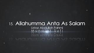 Download lagu Ustaz Abdullah Fahmi Allahumma Anta As Salam MP3