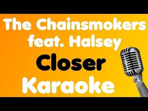 The Chainsmokers - Closer (feat. Halsey) - Karaoke