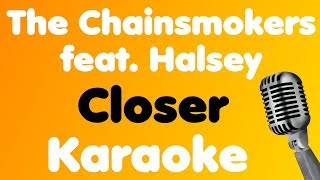 The Chainsmokers - Closer (feat. Halsey) - Karaoke