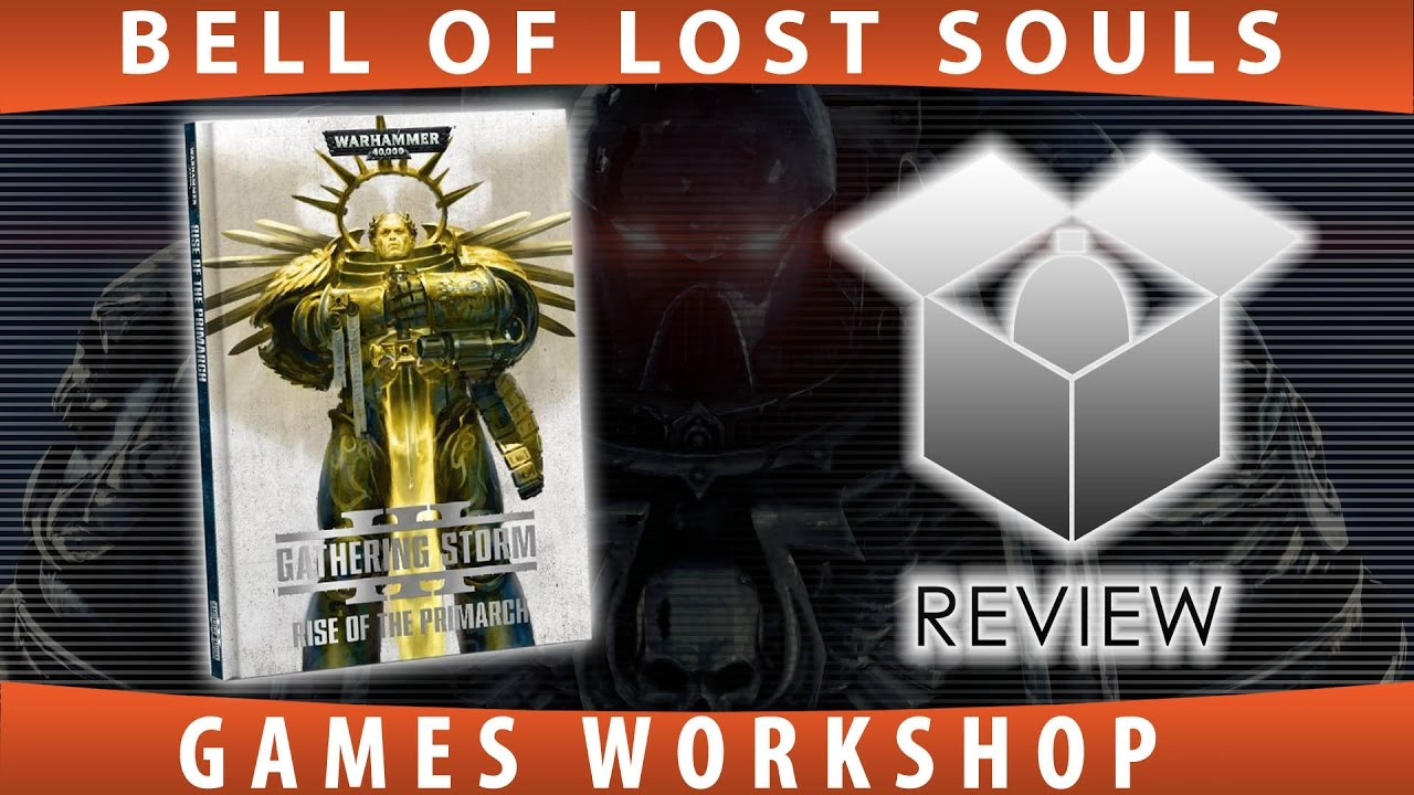BoLS Overview | Gathering Storm III: Rise of the Primarch | Games Workshop - YouTube