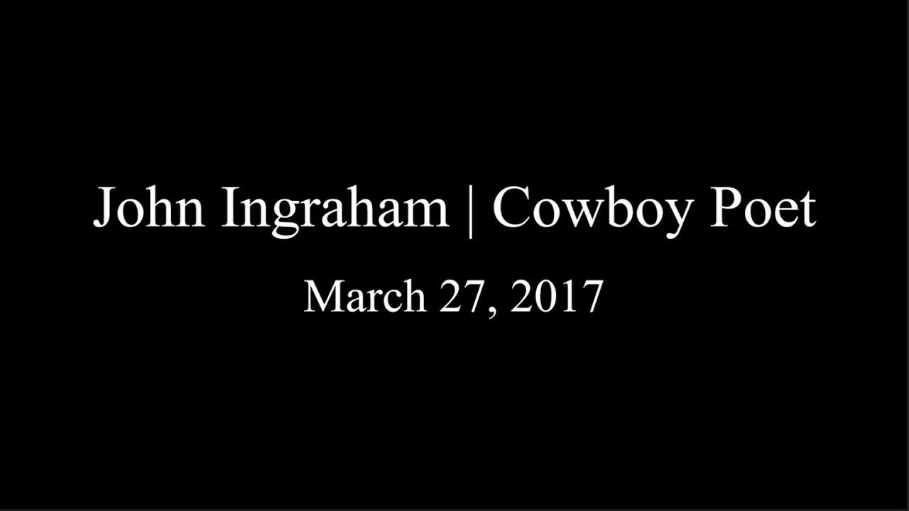 Cowboy Poetry l John Ingraham