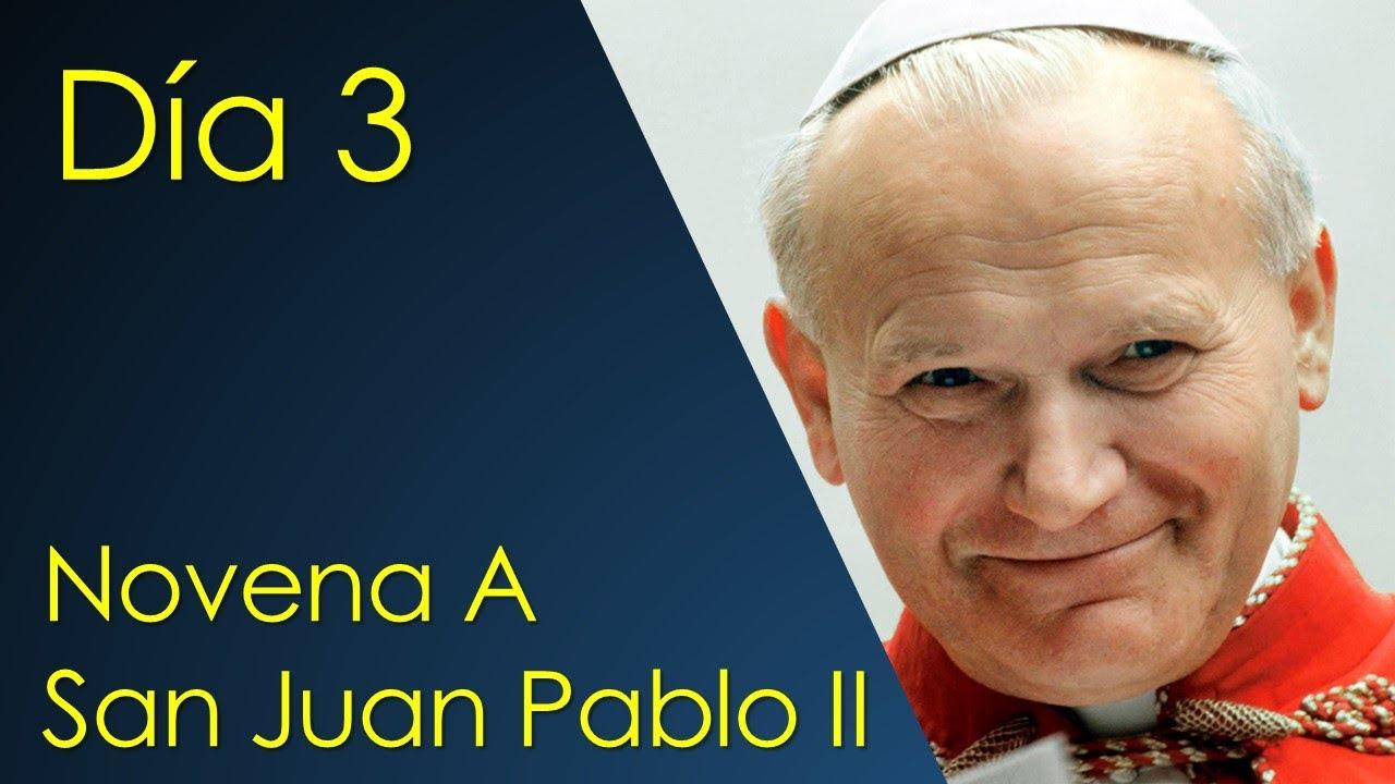 NOVENA PARA LA FAMILIA DE SAN JUAN PABLO II - DIA 3