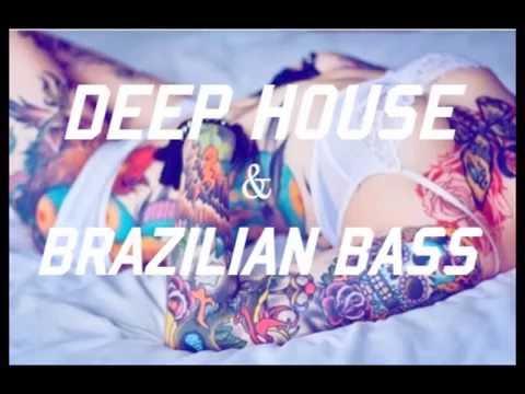 Brazilian Bass & Deep House Set Especial Mix 2016
