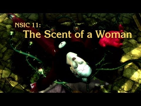NSIC 11: The Scent of a Woman