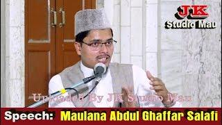Maulana Abdul Ghaffar Salafi معراج رسول ﷺ Jalsa Khedupura Mau 05-08-2018