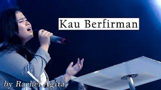 Download lagu Kau Berfirman by Rachel Agita
