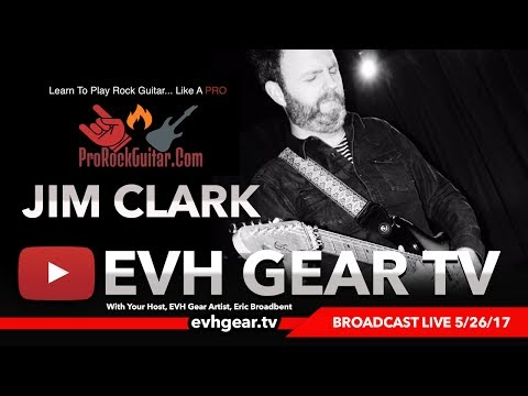 EVH Gear TV With Pro Rock Guitar's Jim Clark
