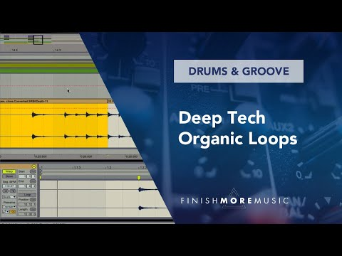 Ableton Percussion Tutorial - Deep Tech Organic Loops