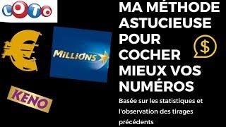 Loto et euromillion, méthode simple pour selectionner vos numéros au loto - euromillion - kéno