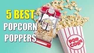 ☑️ Popcorn Popper: 5 Best Popcorn Poppers In 2018   Dotmart