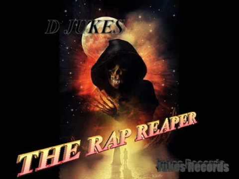 D JUKES- EAST, SOUTH,WEST   THE RAP REAPER
