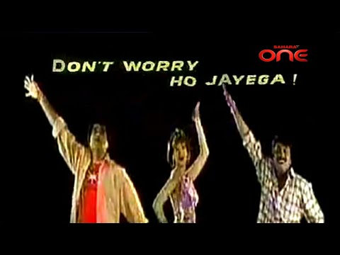 Don't Worry Ho Jayega  Title Track  Sahara One  Exclusive