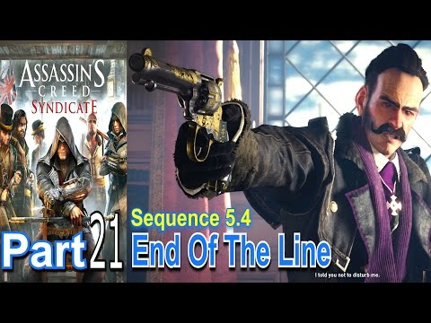 End Of The Line Assassins Creed Syndicate Part 21 Walkthrough Gameplay Live Commentary