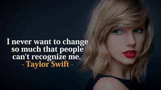 Taylor Swift's Best Quotes |  Inspiring Taylor Swift Quotes to Live By