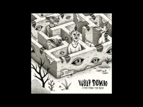 wolf down - stray from the path (full album)