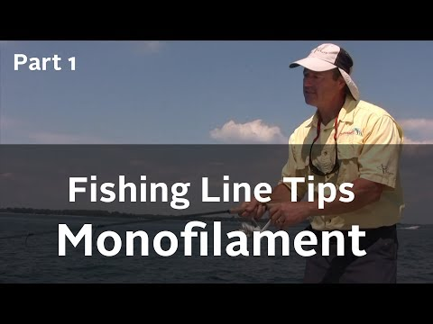 Fishing Line Series - Advantages and Disadvantages of Monofilament Fishing Line - Part 1