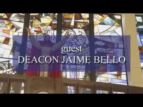 CATHOLIC SOUNDVIEW  guest DEACON JAIME  BELLO
