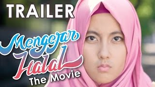 TRAILER MENGEJAR HALAL 2017 Video