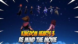 Kingdom Hearts 3 Re:Mind The Movie (All Cutscenes)