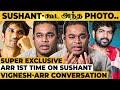 """""""என் கூட Sushant இருந்தாருனு அப்போ தான் தெரிஞ்சுது"""" - AR Rahman gets Emotional!   Dil Bechara"""