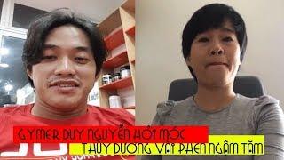 Cười rụng răng khi ngồi nghe Duy Nguyễn dame Thùy Dương