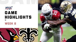 Cardinals vs. Saints Week 8 Highlights | NFL 2019