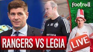 OGLĄDAMY! Rangers vs Legia Warszawa! (bez widoku meczu)