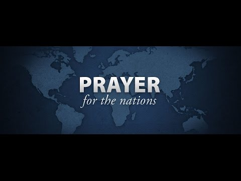 intercessory prayer for your nation prayer for nations