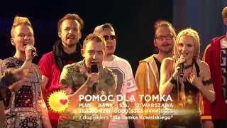 Artyści Must Be The Music dla Tomka Kowalskiego - Nie tracę wiary