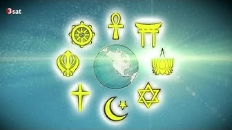 Glaube von A-Z - Eine Reise durch Religionen und Spiritualität ( 3Sat )