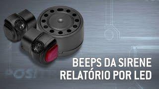 Identificando os  beeps da Sirene e Relatório por LED dos alarmes Pósitron