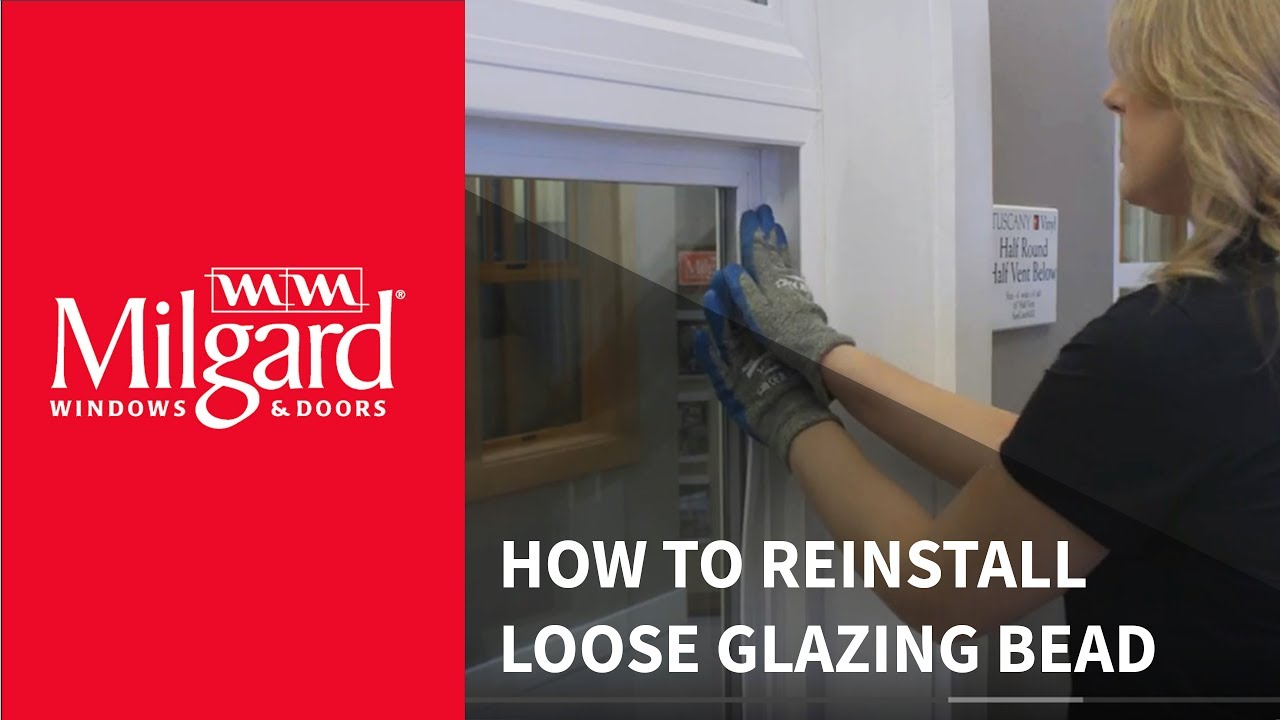 What Do Glazing Bead For Windows : How to reinstall loose glazing bead youtube