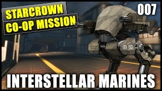 INTERSTELLAR MARINES #007 [HD+] - Assault on Starcrown Aerospace | German Gameplay [Update 16]
