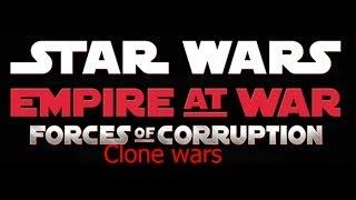 Прохождение Star Wars Empire at War #1 Завоевание Галактики