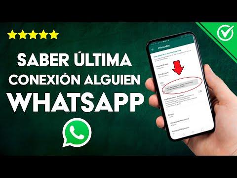 Cómo ver o Saber la Última Conexión de Alguien en WhatsApp