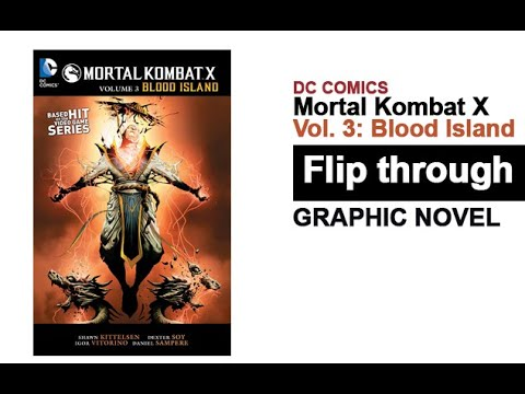 mortal-kombat-x-volume-3-blood-island-graphic-novel-flip-through