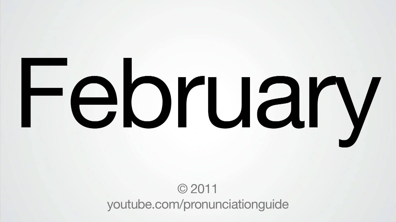 What's the Correct Pronunciation of February? | Mental Floss
