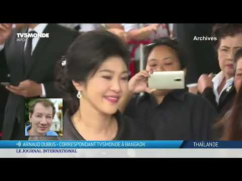 Thaïlande : l'ex-Première ministre absente à son verdict